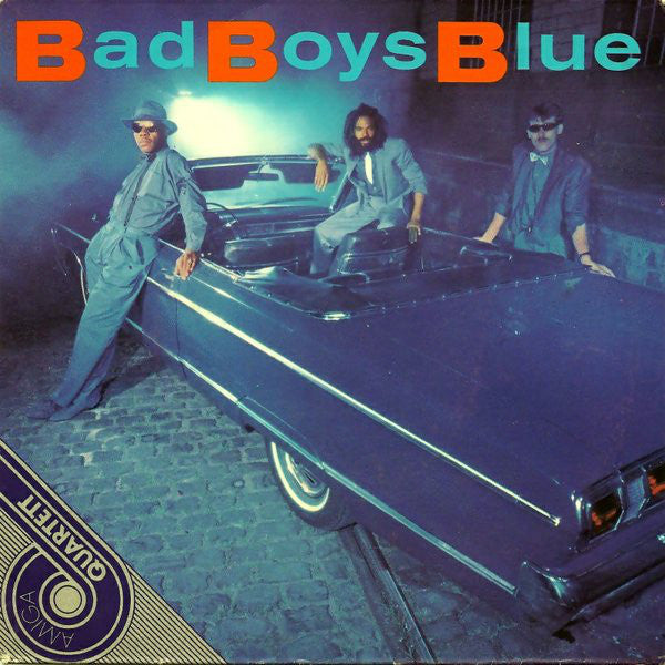 Bad Boys Blue ‎– Bad Boys Blue