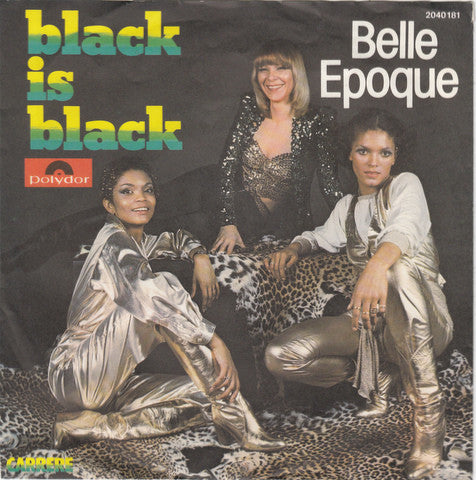 Belle Epoque ‎– Black Is Black
