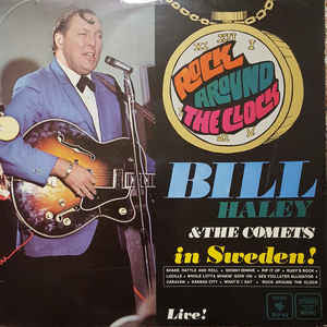 Bill Haley And His Comets ‎– Bill Haley & The Comets In Sweden!