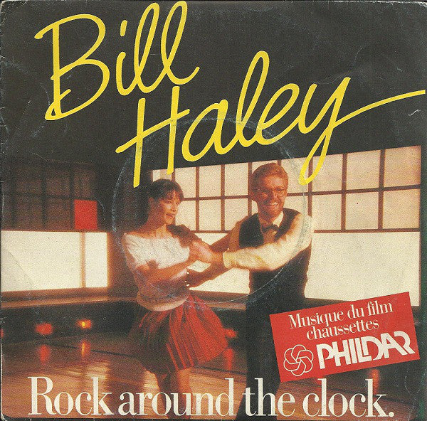 Bill Haley ‎– Rock Around The Clock
