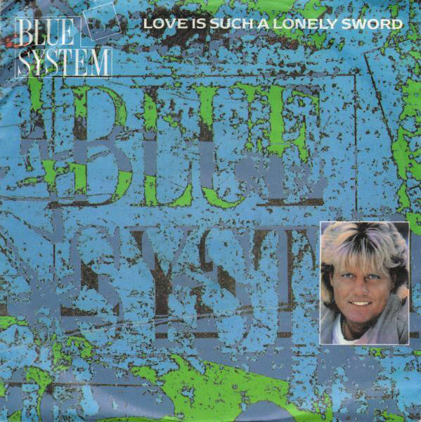 Blue System ‎– Love Is Such A Lonely Sword