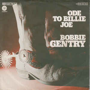 Bobbie Gentry ‎– Ode To Billie Joe