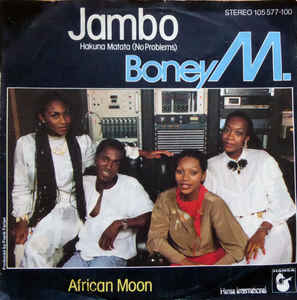 Boney M. ‎– Jambo - Hakuna Matata (No Problems)