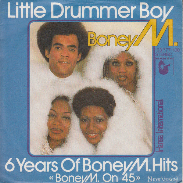 Boney M. ‎– Little Drummer Boy / 6 Years Of Boney M. Hits
