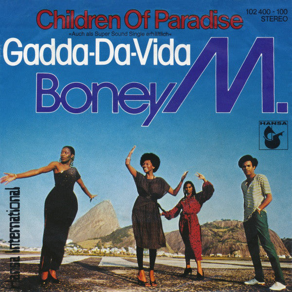 Boney M. ‎– Children Of Paradise / Gadda-Da-Vida