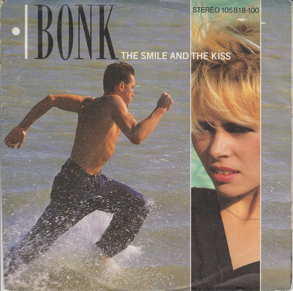 Bonk ‎– The Smile And The Kiss