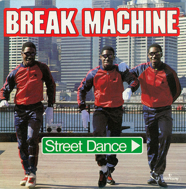 Break Machine ‎– Street Dance