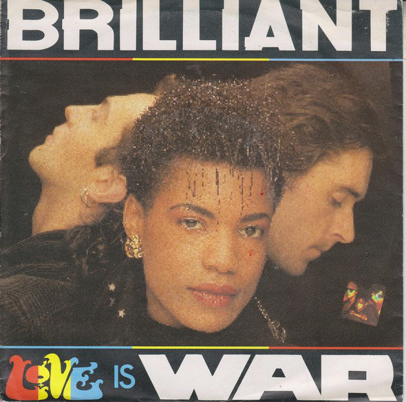 Brilliant ‎– Love Is War