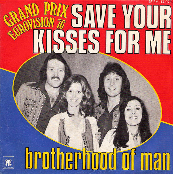 Brotherhood Of Man ‎– Save Your Kisses For Me