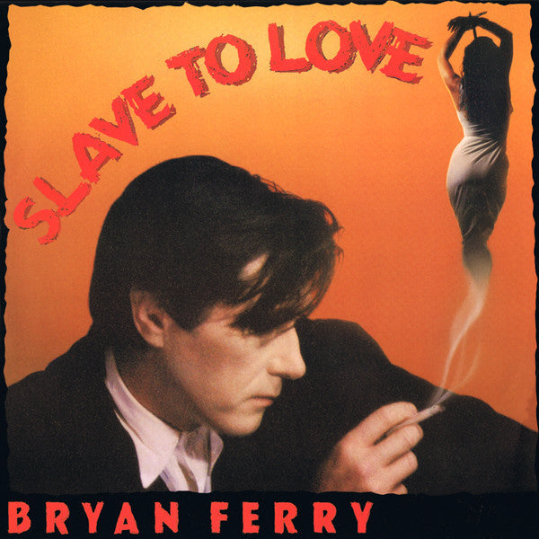Bryan Ferry ‎– Slave To Love
