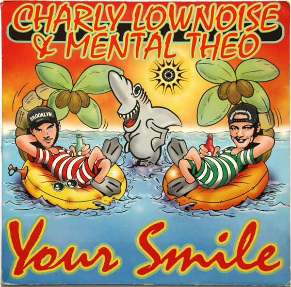 Charly Lownoise & Mental Theo ‎– Your Smile (117)