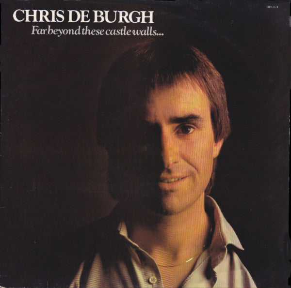 Chris de Burgh ‎– Far Beyond These Castle Walls