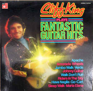 Cliff King ‎– Cliff King Plays Fantastic Guitar Hits