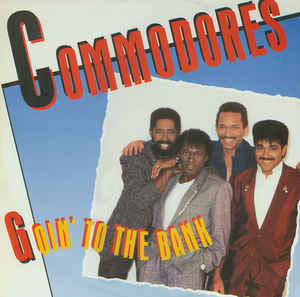Commodores ‎– Goin' To The Bank