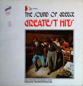Costas Papadopoulos* ‎– The Sound Of Greece - Greatest Hits