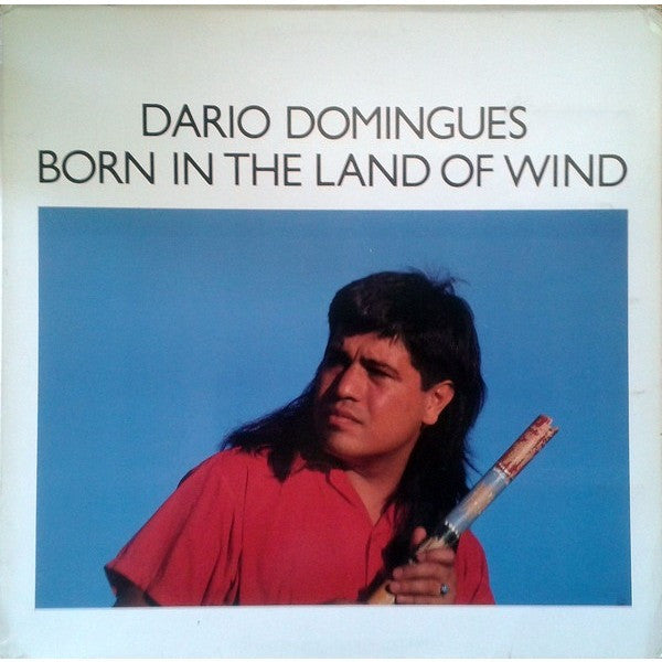 Dario Domingues ‎– Born In The Land Of Wind
