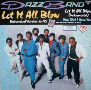 Dazz Band ‎– Let It All Blow
