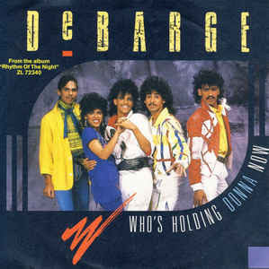 DeBarge ‎– Who's Holding Donna Now