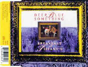 Deep Blue Something ‎– Breakfast At Tiffany's (079)