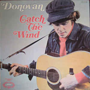 Donovan ‎– Catch The Wind