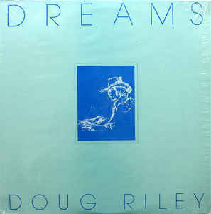 Doug Riley ‎– Dreams