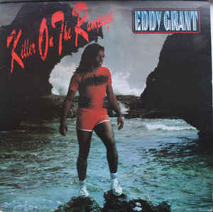 Eddy Grant ‎– Killer On The Rampage