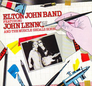 Elton John Band Featuring John Lennon And Muscle Shoals Horns,