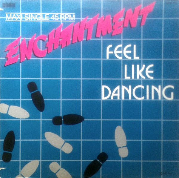 Enchantment ‎– Feel Like Dancin'