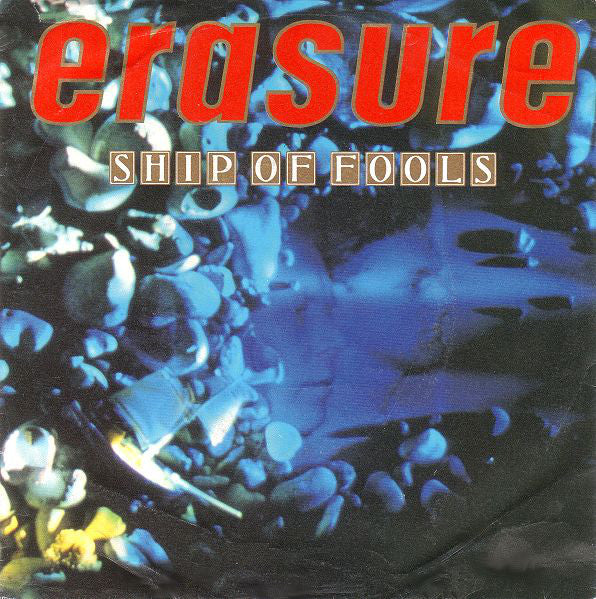 Erasure ‎– Ship Of Fools