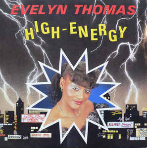 Evelyn Thomas ‎– High Energy