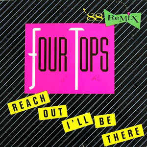Four Tops ‎– Reach Out I'll Be There (`88 Remix)