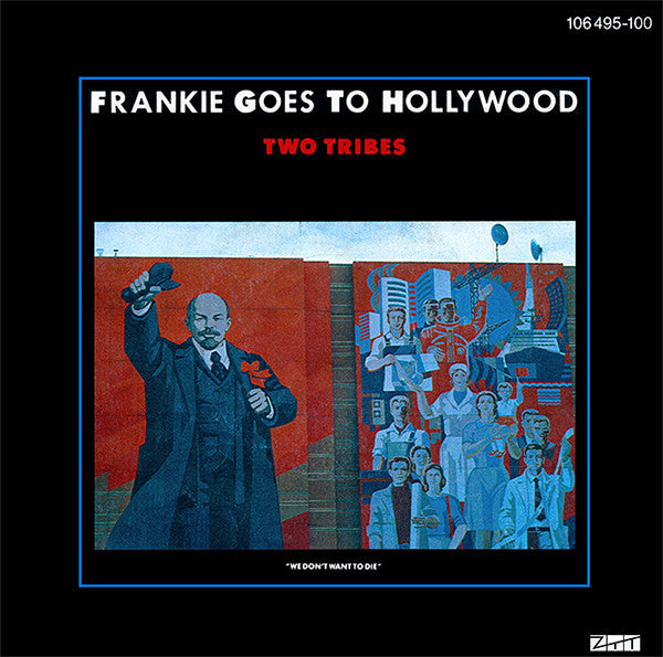 Frankie Goes To Hollywood ‎– Two Tribes