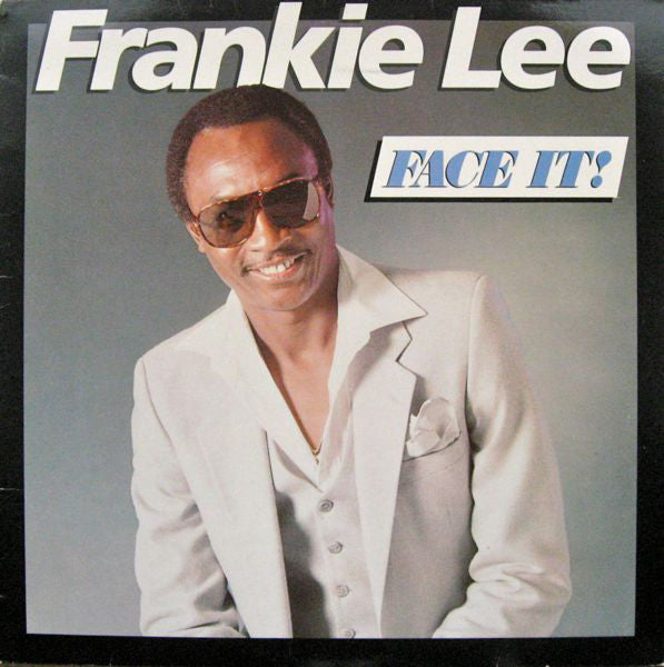 Frankie Lee ‎– Face It!