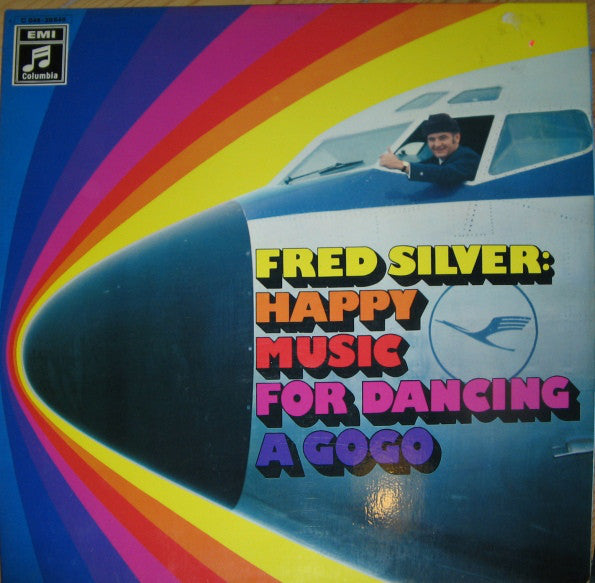 Fred Silver ‎– Happy Music For Dancing A Gogo