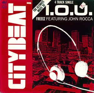 Freeez Featuring John Rocca ‎– I.O.U. (The Ultimate Mixes '87)