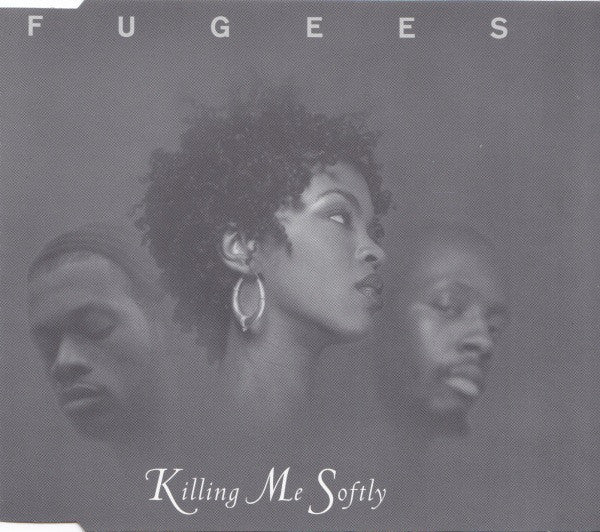 Fugees (Refugee Camp)* ‎– Killing Me Softly (093)