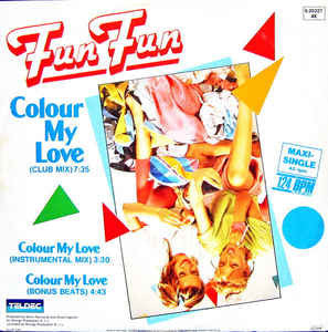 Fun Fun ‎– Colour My Love