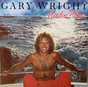 Gary Wright ‎– Headin' Home