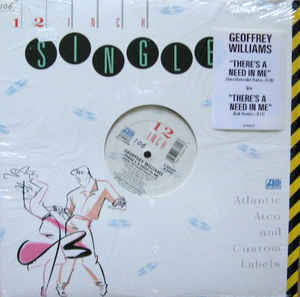 Geoffrey Williams ‎– There's A Need In Me