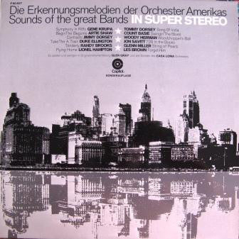 Glen Gray And The Casa Loma Orchestra* ‎– Die Erkennungsmelodien Der Orchester Amerikas, Sounds Of The Great Bands