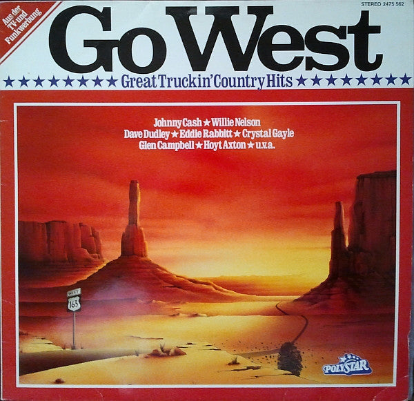 Go West - Great Truckin' Country Hits
