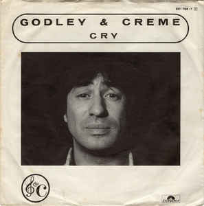Godley & Creme ‎– Cry