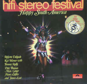 Hifi-Stereo-Festival - Happy South-America