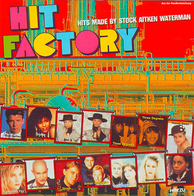 Hit Factory - Hits Made By Stock Aitken Waterman