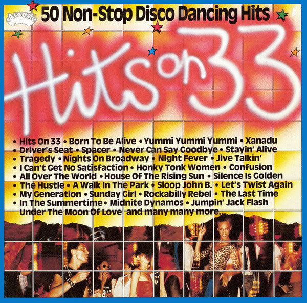 Hits On 33 - 50 Non-Stop Disco Dancing Hits