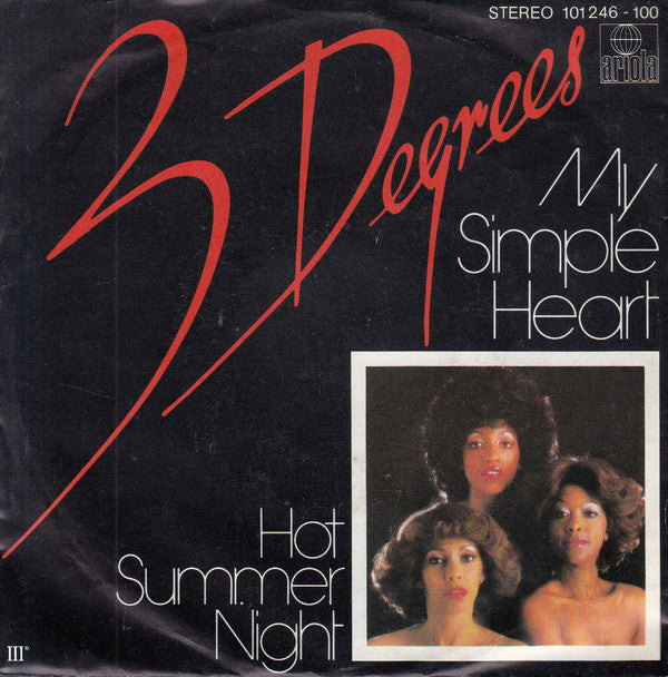 3 Degrees* ‎– My Simple Heart / Hot Summer Night