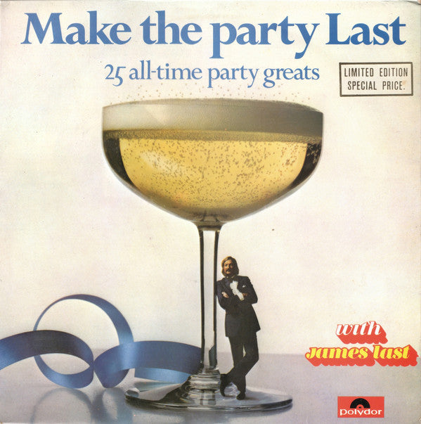 James Last ‎– Make The Party Last