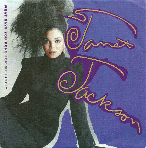 Janet Jackson ‎– What Have You Done For Me Lately