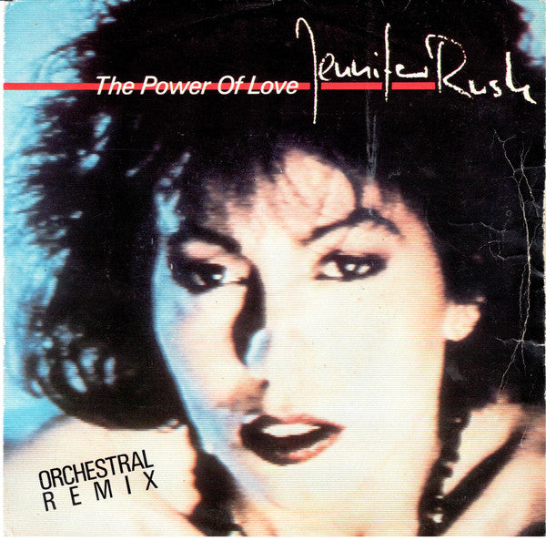 Jennifer Rush ‎– The Power Of Love (Orchestral Remix)