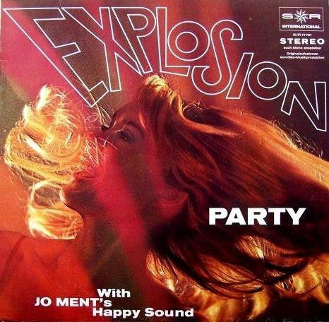 Jo Ment's Happy Sound ‎– Explosion Party With Jo Ment's Happy Sound